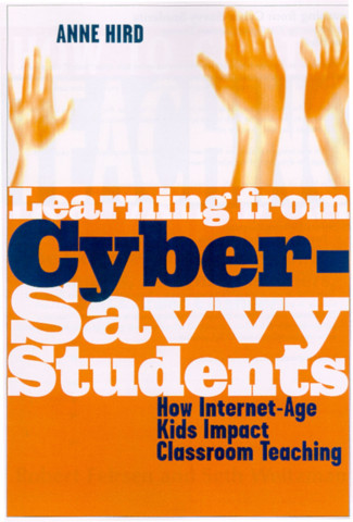 Learning from Cyber-Savvy Students