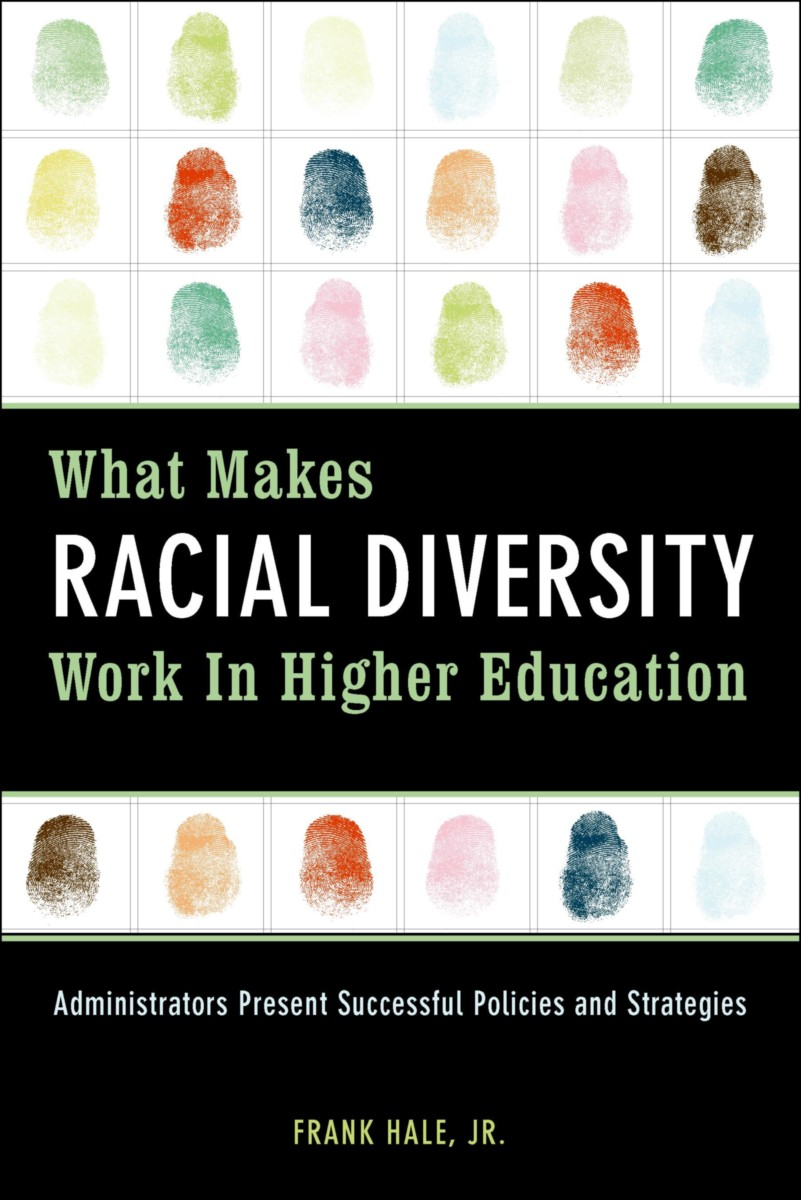 What Makes Racial Diversity Work in Higher Education