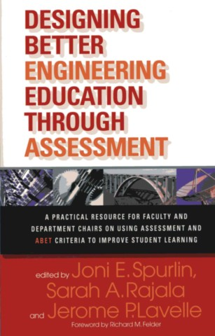 Designing Better Engineering Education Through Assessment