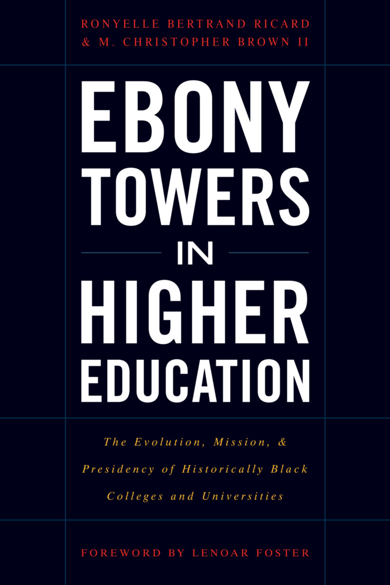 Ebony Towers in Higher Education