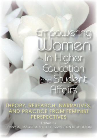 Empowering Women in Higher Education and Student Affairs
