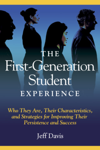 The First Generation Student Experience