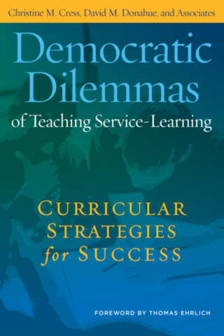Democratic Dilemmas of Teaching Service-Learning