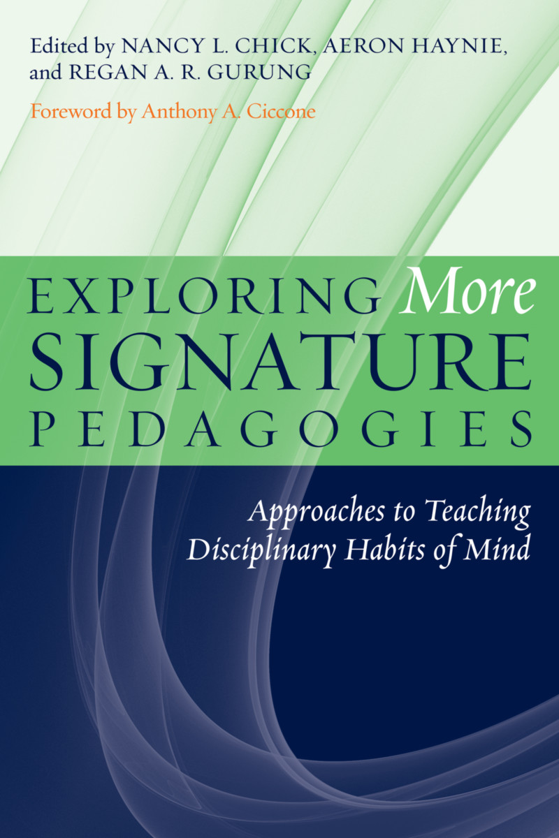 Exploring More Signature Pedagogies