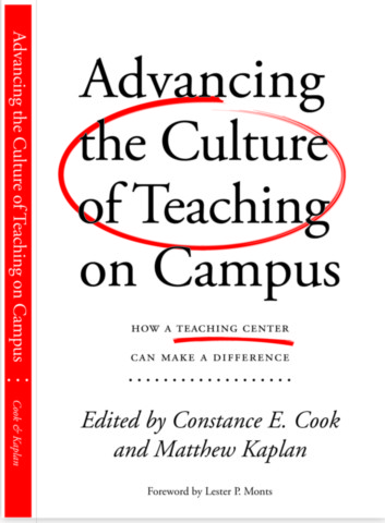 Advancing the Culture of Teaching on Campus