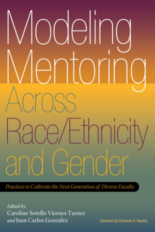 Modeling Mentoring Across Race/Ethnicity and Gender