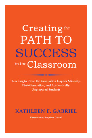 Creating the Path to Success in the Classroom