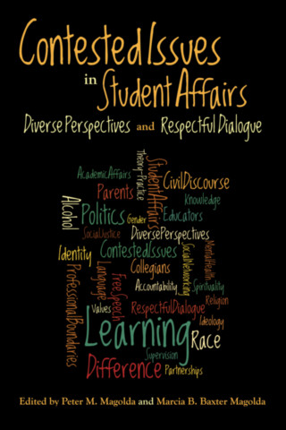 Contested Issues in Student Affairs