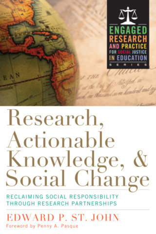 Research, Actionable Knowledge, and Social Change