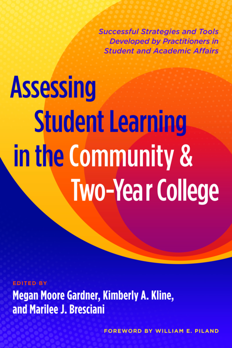 Assessing Student Learning in the Community and Two-Year College
