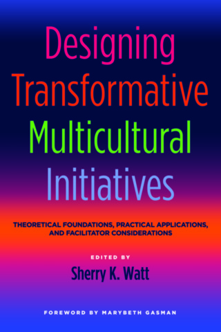 Designing Transformative Multicultural Initiatives