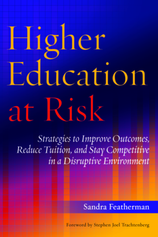 Higher Education at Risk