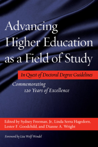Advancing Higher Education as a Field of Study