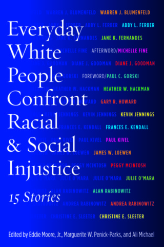Everyday White People Confront Racial and Social Injustice