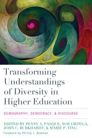 Transforming Understandings of Diversity in Higher Education