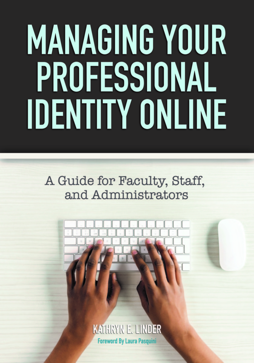 Managing Your Professional Identity Online