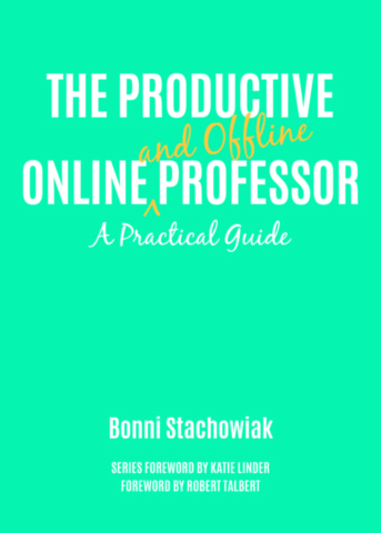 The Productive Online and Offline Professor