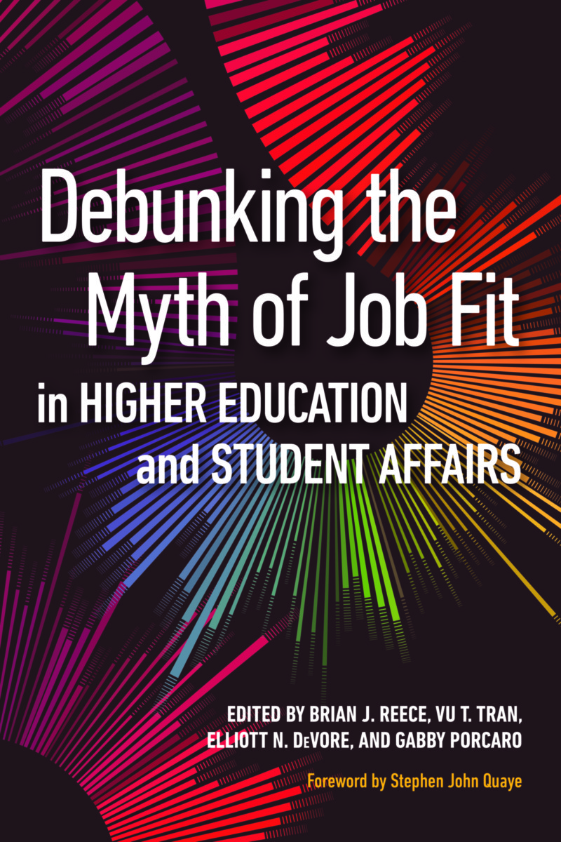 Debunking the Myth of Job Fit in Higher Education and Student Affairs