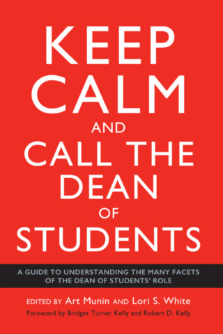 Keep Calm and Call the Dean of Students