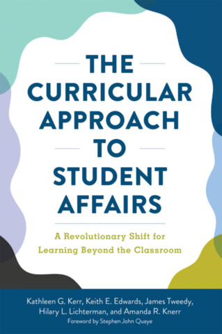 The Curricular Approach to Student Affairs