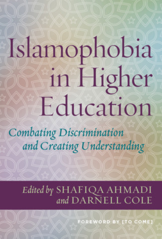 Islamophobia in Higher Education