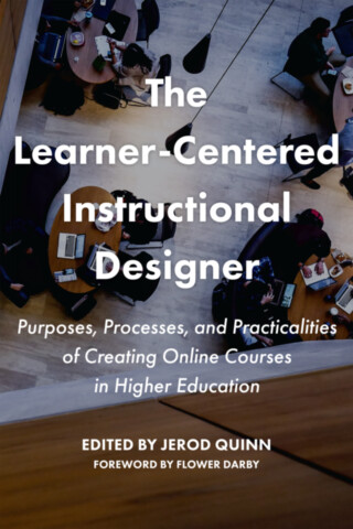The Learner-Centered Instructional Designer