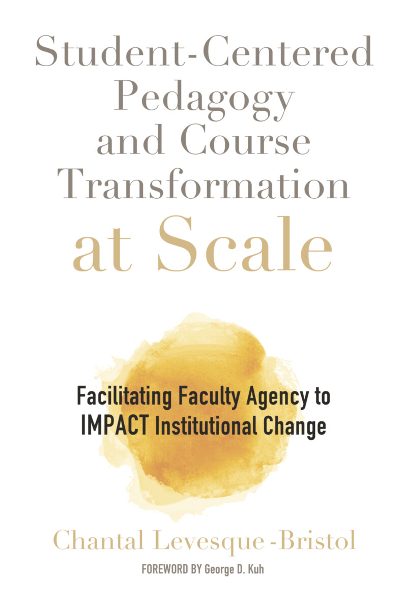 Student-Centered Pedagogy and Course Transformation at Scale