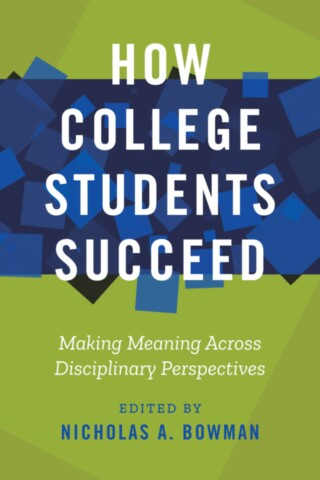 How College Students Succeed