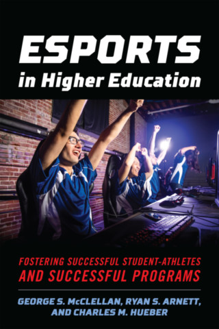 Esports in Higher Education
