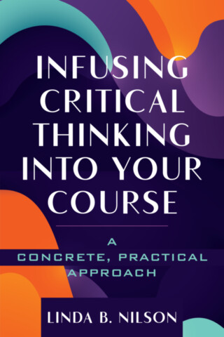 Infusing Critical Thinking Into Your Course