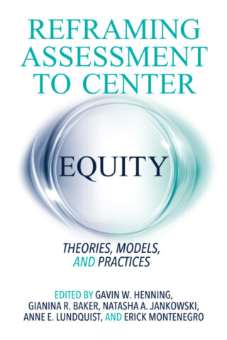 Reframing Assessment to Center Equity