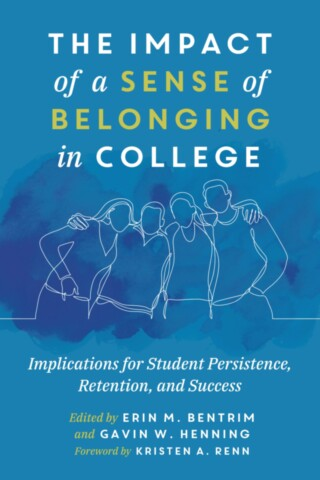 The Impact of a Sense of Belonging in College