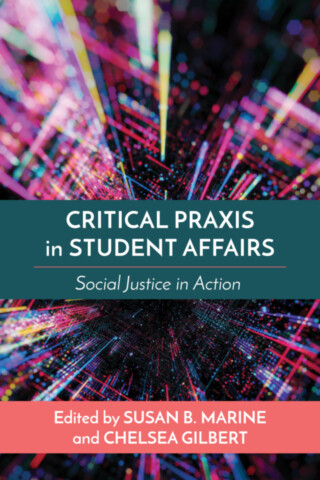 Critical Praxis in Student Affairs