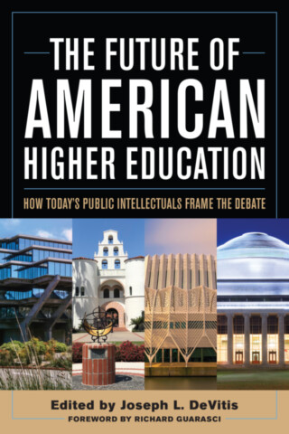 The Future of American Higher Education