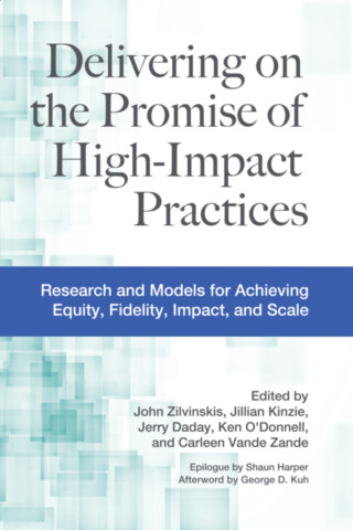 Delivering on the Promise of High-Impact Practices