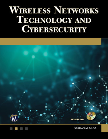 Wireless Networks Technology and Cybersecurity