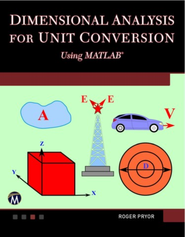 Dimensional Analysis for Unit Conversions Using MATLAB