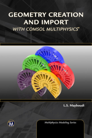COMSOL Multiphysics Geometry