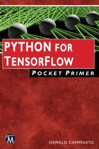 Python for Tensor Flow Pocket Primer