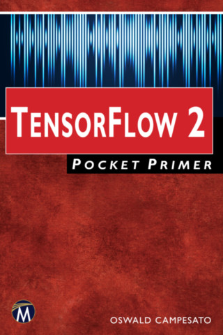 TensorFlow 2 Pocket Primer