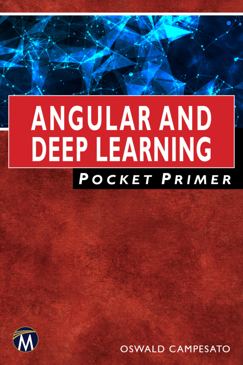 Angular and Deep Learning Pocket Primer