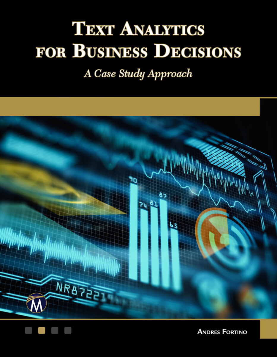 Text Analytics for Business Decisions