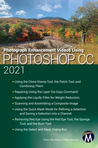 Photograph Enhancement Videos Using Photoshop CC 2021