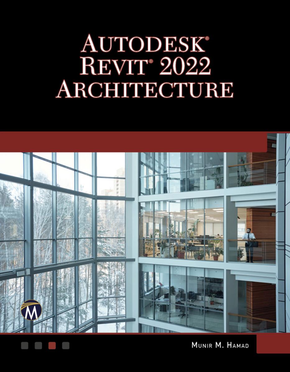 Autodesk® REVIT® 2022 Architecture
