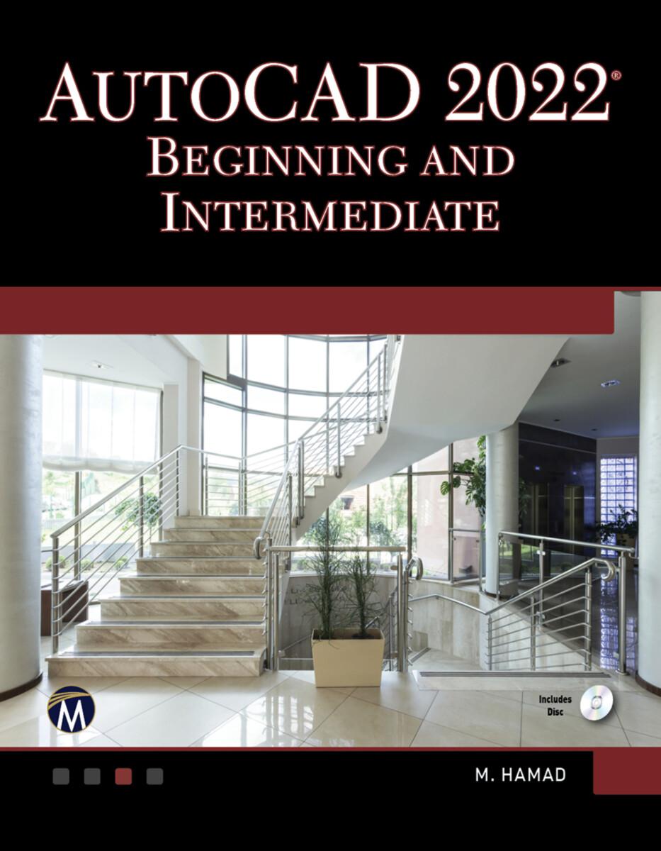 AutoCAD 2022 Beginning and Intermediate