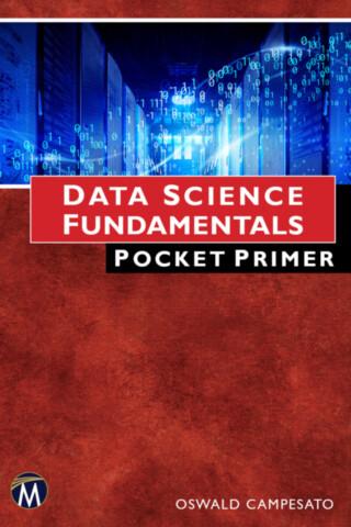 Data Science Fundamentals Pocket Primer