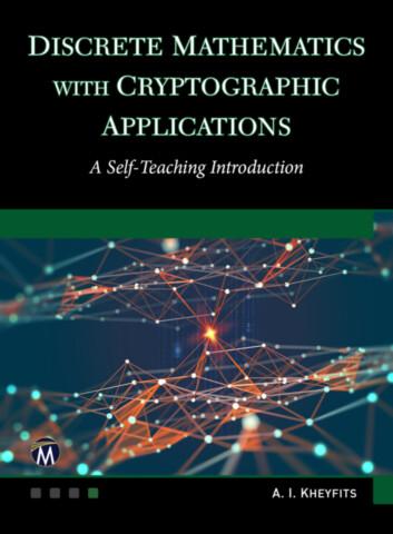 Discrete Mathematics With Cryptographic Applications