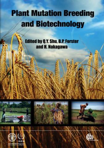 Plant Mutation Breeding and Biotechnology