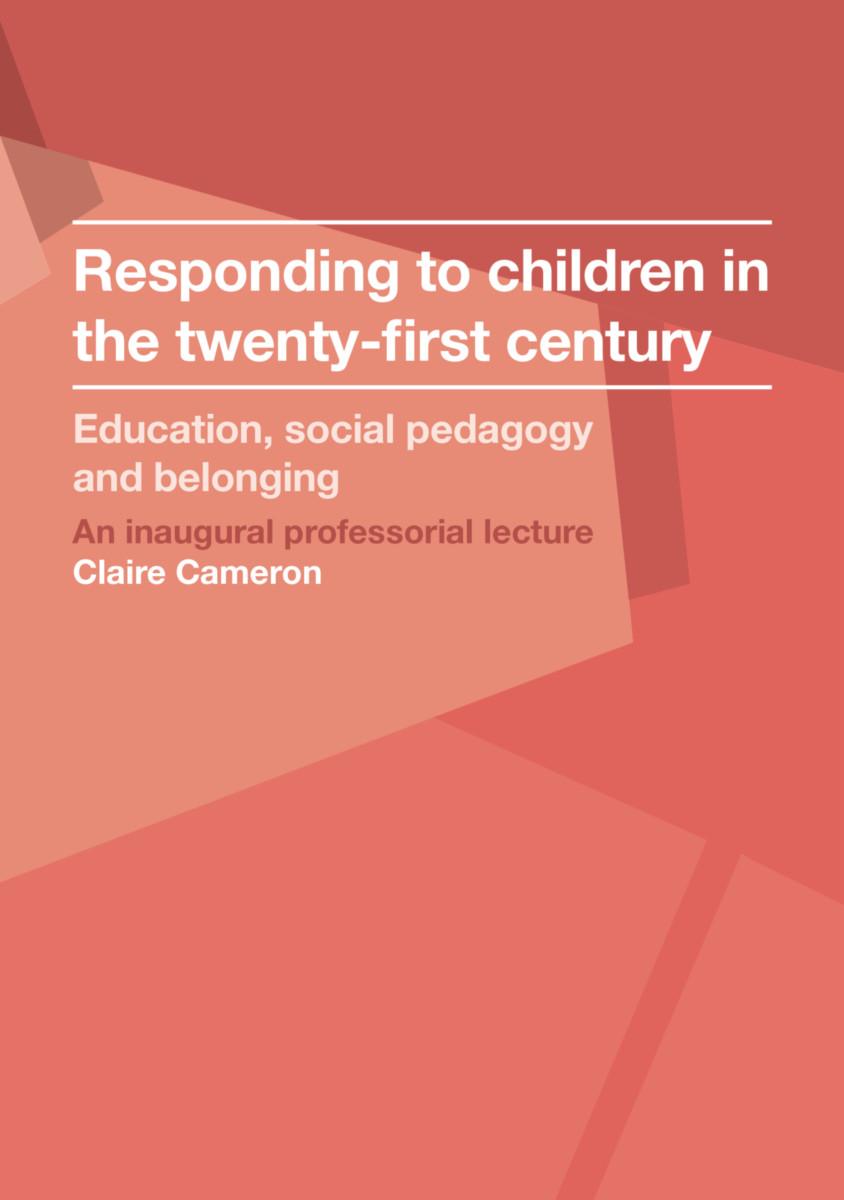 Responding to Children in the Twenty-first Century