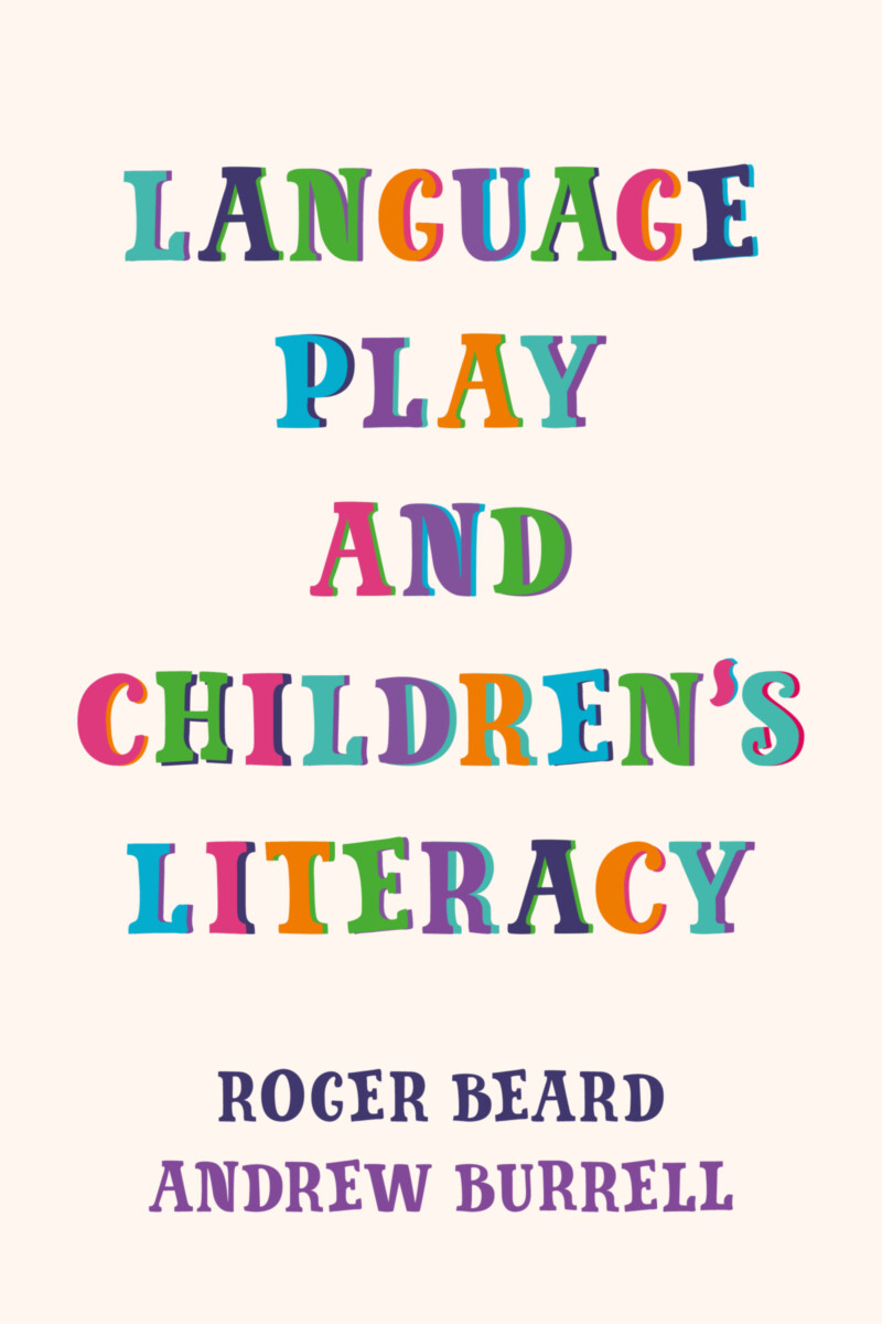 Language Play and Children's Literacy